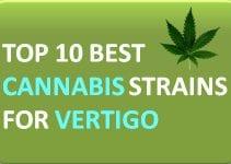 top 10 best cannabis strains for vertigo