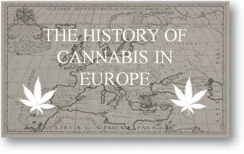 the history and usage of cannabis in Europe