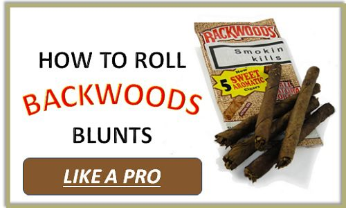 How To Roll a Backwoods