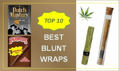 Top 10 Best Blunt Wraps