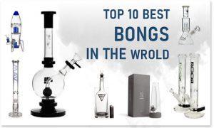 Top 10 Best Bongs in the World