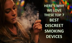 Best Discreet Smoking Devices