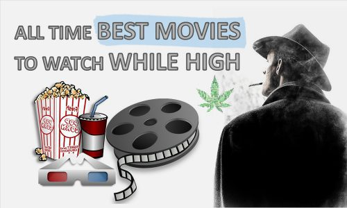best movies to watch while high on weed